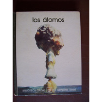 Los Átomos-ilust-p.dura-biblioteca Salvat-g.temas-maa