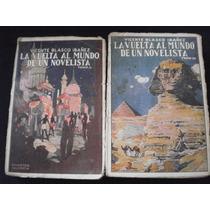La Vuelta Al Mundo De Un Novelista Tomo 1&2 - Vicente Blasco