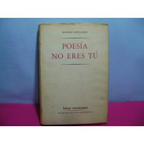 Poesia No Eres Tu / Rosario Castellanos