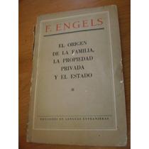 El Origen De La Familia, La Propiedad Privada Engels
