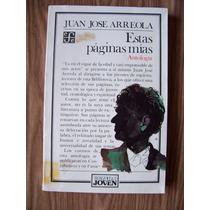 Estas Páginas Mías-antología-juan José Arreola-fce-vbf