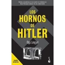 Los Hornos De Hitler -olga Lengyel- Libro Nazis Hitler