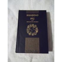 Libro Saguridad Y Paz En El Conflicto De Los Siglos, White.