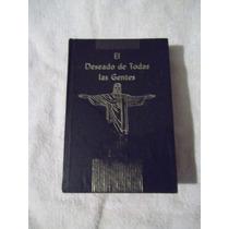 Libro El Deseado De Todas Las Gentes, Elena G. De White.