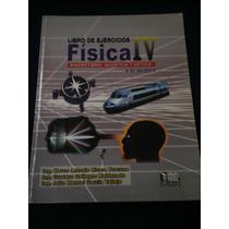 Libro De Ejercicios Física Iv Marco Antonio Rivera Procuna