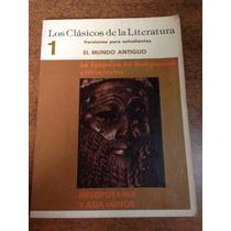 Los Clásicos De La Literatura - Mesopotamia Y Así Menor