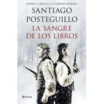 Ebook La Sangre De Los Libros Santiago Posteguillo Pdf Epub