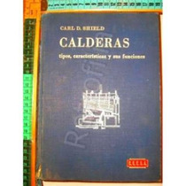 Calderas 1970 Carl D.shield Zxc