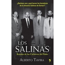 Los Salinas. Relatos De Los Cachorros Del Poder -libro