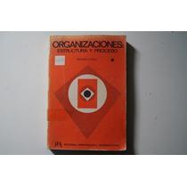 Libro Organizaciones Estructura Y Proceso Richard H Hall