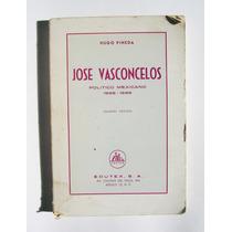 Hugo Pineda Jose Vasconcelos 1928- 1929 Libro Mexicano 1975