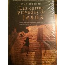 Las Cartas Privadas De Jesús, Michael Baigent