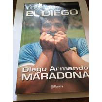 Libro Yo Soy El Diego D. Armando Maradona Importado Fisico