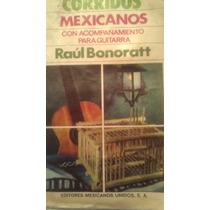 Corridos Mexicanos, Con Guitarra, R. Bonoratt