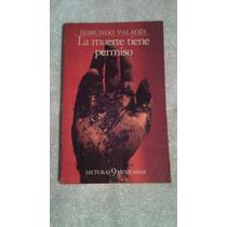 Libro La Muerte Tiene Persmiso, Edmundo Valadés.