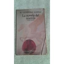Libro La Novela Del Tranvía, M. Gutiérrez Nájera.