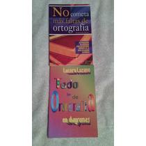 Libros Sobre Ortografía Lucero Lozano-alejandro Soto.