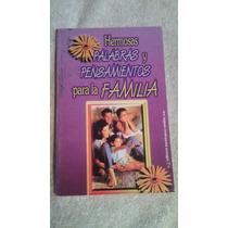 Libro Hermosas Palabras Y Pensamientos Para La Familia.