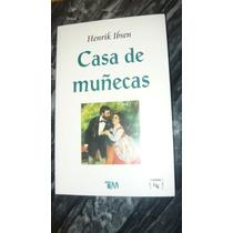 Henrik Ibsen - Casa De Muñecas - 2a. Edicion, Enero 2004