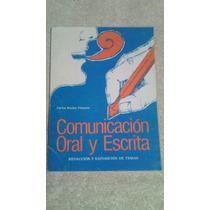 Libro Comunicación Oral Y Escrita, Carlos Ruelas Vázquez.
