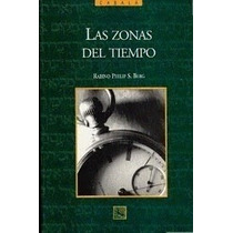 Libro Las Zonas Del Tiempo ~ Cabalá ~ Rabino Philip S. Berg