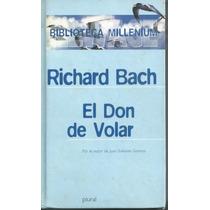 El Don De Volar / Richard Bach
