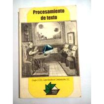 Libro Procesamiento De Texto Grupo Ccea