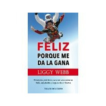 Libro Feliz Porque Me Da La Gana