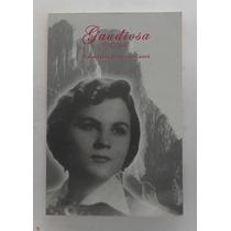 Gaudiosa. Esmeralda Elizondo Cantú