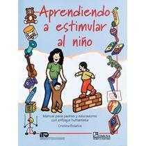 Aprendiendo A Estimular Al Niño Bolaños Ma. Cristina H. Sp0