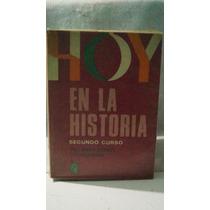 Hoy En La Historia Segundo Curso Ciro Gonzalez Blackaller