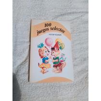 Libro 100 Juegos Selectos, Víctor Villegas.