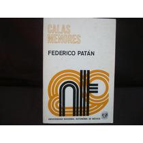 Federico Patán, Calas Menores.