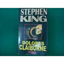 Stephen King, Dolores Claiborne, Editorial Grijalbo, México,