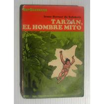Irene Herner De Schmelz Tarzan El Hombre Mito Libro 1974