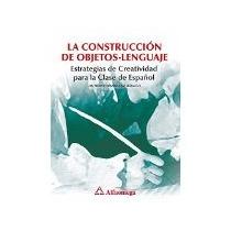 Libro La Construccion De Objetos Lenguaje