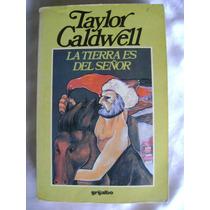 La Tierra Es Del Señor, Gengis Khan. Taylor Caldwell. $189