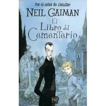 El Libro Del Cementerio - Neil Gaiman - Roca