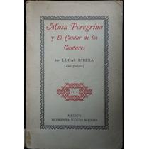 Musa Peregrina Y El Cantar De Los Cantares. Lucas Ribera