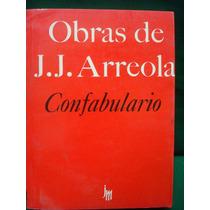 Juan José Arreola, Obras De J. J. Arreola. Confabulario.