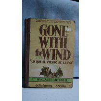 Libro Lo Que El Viento Se Llevo Margaret Mitchell 1937