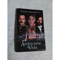 Libro Arráncame La Vida Edición Limitada, Ángeles Mastretta.