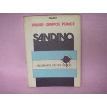 Xavier Campos Ponce, Sandino. Biografía De Un Héroe, Edamex.