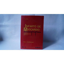 Libro Infarto De Miocardio Ary L Goldberger