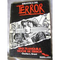 Biblioteca Del Terror Una Tranquila Noche De Terror. $189
