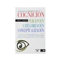 Libro Perspectivas Contemporaneas Sobre La Cognicion Per *cj