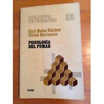 Karl Heinz Stacker. Psicología Del Fumar.