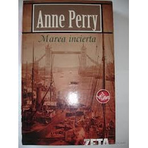 Libro Marea Incierta, Anne Perry.