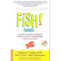 Libro Fish, Stephen C. Lundin, P.h. D.,harry Paul Y John C.
