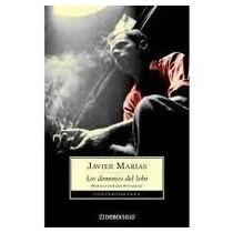 Libro Los Dominios Del Lobo, Javier Marías.